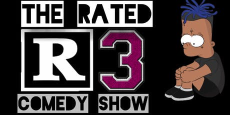 Rated R Comedy Show 3 tickets