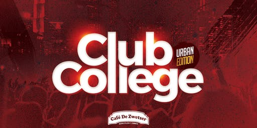 CLUB COLLEGE✦URBAN EDITION✦26.07.2019