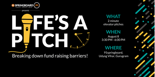 Life's a Pitch - Breaking Down Fund Raising Barriers