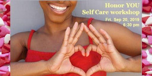 Honor You - Self Care workshop