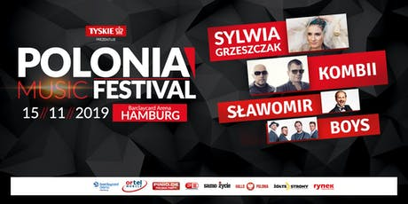 Polonia Music Festival - Hamburg 2019 Tickets