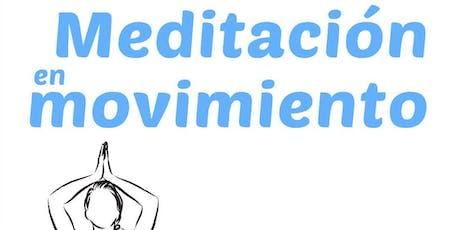 CLASE GRATUITA: MEDITACIÓN EN MOVIMIENTO entradas