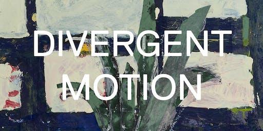 Divergent Motion