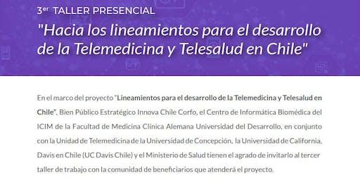 3er Taller Lineamientos para el desarrollo Telemedicina y Telesalud en Chile