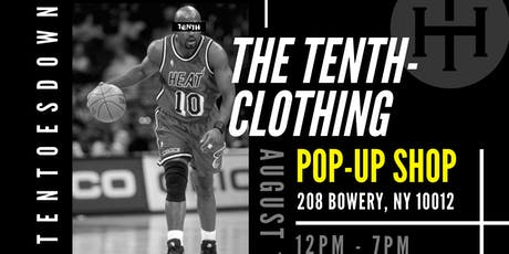 The Tenth Clothing - 2019 Pop Up Shop tickets