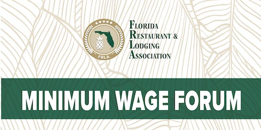 Minimum Wage & Visit Florida Forum- Gulf Island Coast Chapter