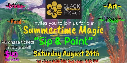 "Summertime Magic ""SIP & PAINT"""