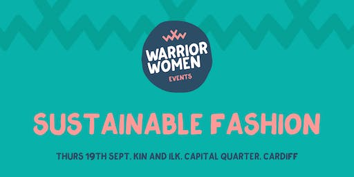 Warrior Women Events | Sustainable Fashion