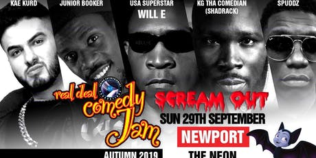Real Deal Comedy Jam 'Scream Out Newport' tickets