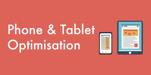 Mobile Devices Optimisation - Penrith Session