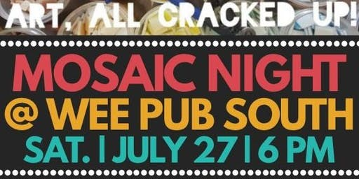 Saturday Night Mosaics in St. Mary's - Wee Pub South