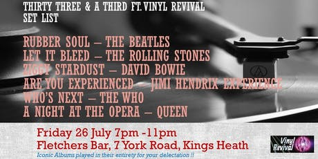Thirty Three and a Third - Classic Albums on Vinyl at Fletchers Bar tickets