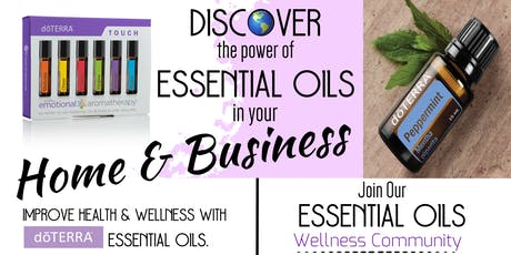 Discover the power of essential oils in your home & business! tickets