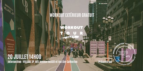 LE WORKOUT TOUR : DOWNTOWN MTL tickets