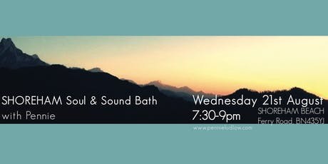 SHOREHAM midsummer Soul & Sound Bath tickets