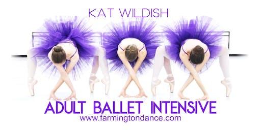KAT WILDISH ADULT BALLET INTENSIVE