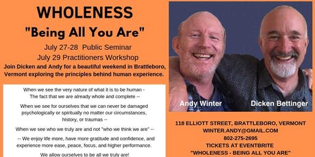 Wholeness: Being All You Are		Dicken Bettinger & Andy Winter tickets