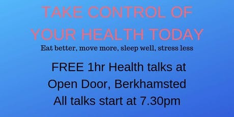 FREE Health Talks - Take control of your health today tickets