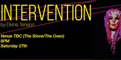 Behavin' Festival: INTERVENTION by Divine Tension