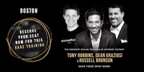 TONY ROBBINS, DEAN GRAZIOSI & RUSSELL BRUNSON (Boston) tickets