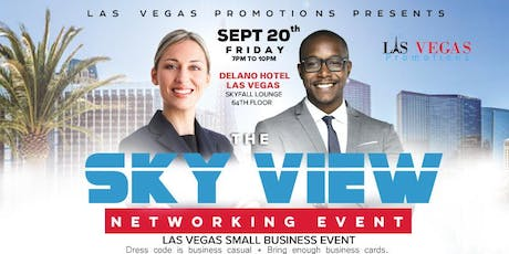 "THE SKY VIEW NETWORKING EVENT ""Your Network Is Your Net Worth"" 5 tickets"