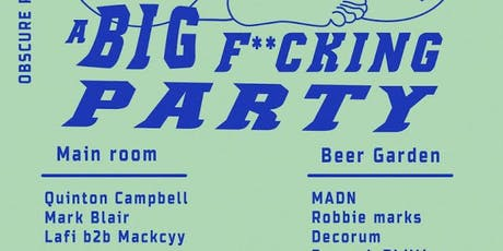 Obscure Presents: A F**king Party with Quinton Campbell & Mark Blair tickets