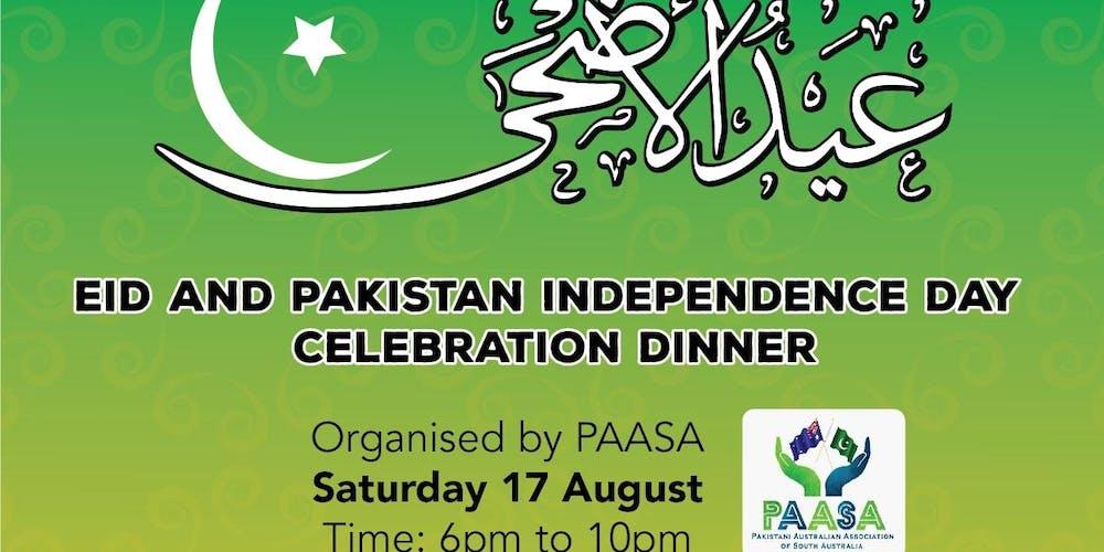Eid & Pakistan Independence Day Celebrations Dinner Tickets, Sat 17