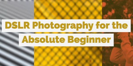 DSLR Beginner's Club Photography Workshop tickets