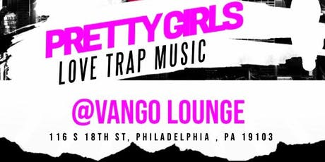 Pretty Girls LOVE Trap Music tickets