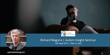 Tips From Autistic Speaker Richard Maguire - Oxford Autism Seminar tickets