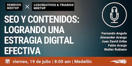 SEO y Contenidos. SEMrush & losCreativos & Triario Meetup en Medellín. entradas