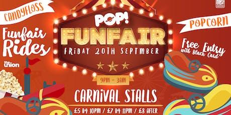 2019/20 POP! Funfair (Friday 20 September 2019) tickets
