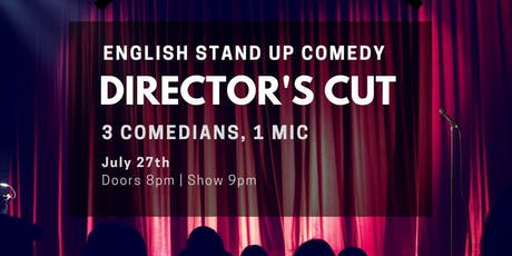 Director's Cut III - English Stand Up Comedy in West Berlin w/ FREE SHOTS Tickets
