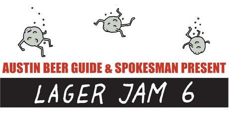 Lager Jam 6 (Presented by Austin Beer Guide & Spokesman) tickets