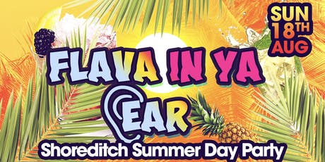 Flava In Ya Ear Summer Day Party tickets