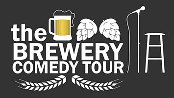 """""""Brewery Comedy Tour"""""""