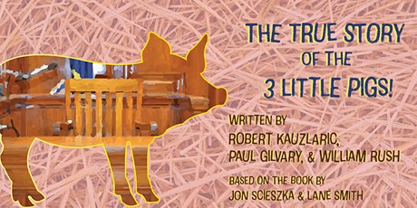 The True Story of the 3 Little Pigs tickets