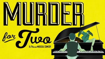 """Murder For Two"""