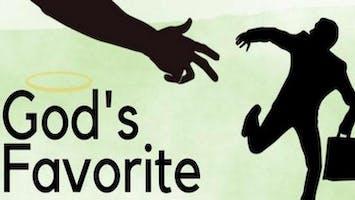 """""""God's Favorite"""""""