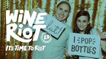 """Wine Riot 2.0"""