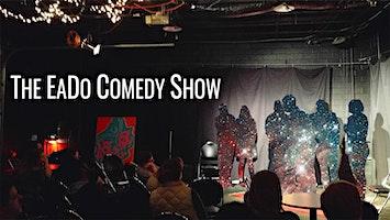 """""""The Eado Comedy Show"""""""