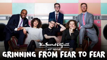 """The Second City e.t.c.'s 43rd Revue: """"Grinning From Fear to Fear"""""""