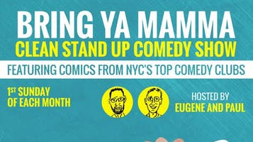 """Bring Ya Mamma"" Clean Comedy Show"