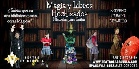 Magia y Libros Hechizados, Historias Para Soñar. JUEVES 18 de Julio 16hs entradas