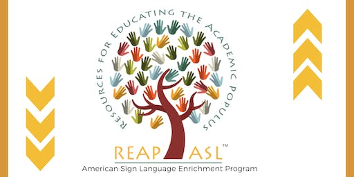 (TA) ReapASL Sign Language Enrichment Program