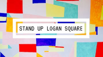 Stand Up Logan Square