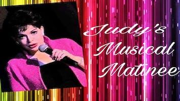 """Judy's Musical Matinee"""