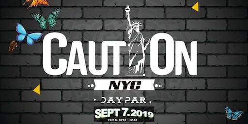 CAUTION NYC DAY PAR