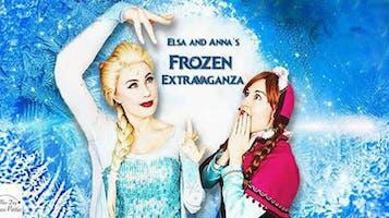 """Elsa & Anna's """"Frozen"""" Extravaganza!"""