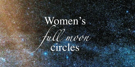 Full Moon  Shamanic Women's Circle